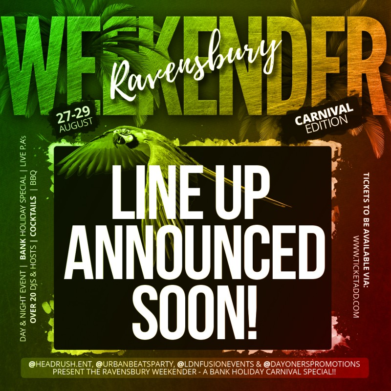 RAVENSBURY WEEKENDER - THE BANK HOLIDAY SPECIAL